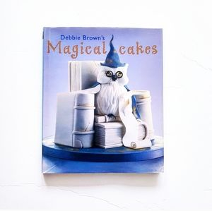MAGICAL CAKES By Debbie Brown